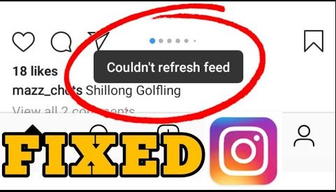 Different Ways to Fix Instagram Couldn't Refresh Feed