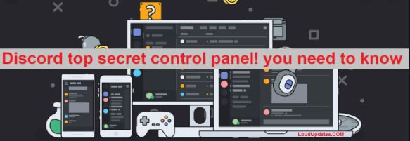What is Discord Top Secret Panel?