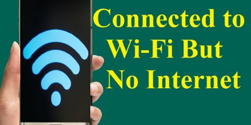 Android Connected No Internet